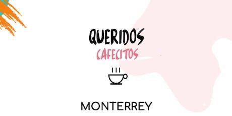 Querido Cafecito Monterrey entradas