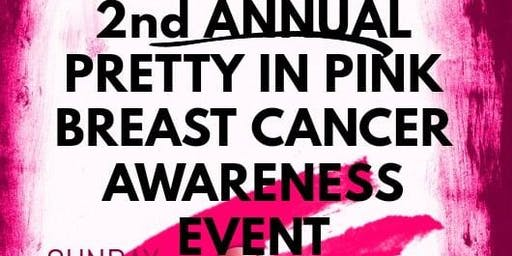 2nd Annual Pretty In Pink Breast Cancer Awareness Event
