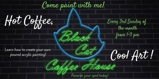 Come Paint With Me at Black Cat Coffee!