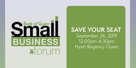 Bank of Guam® 2019 Small Business Forum tickets