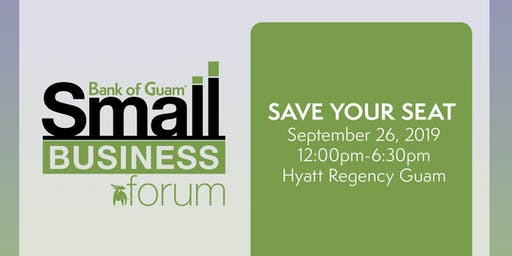 Bank of Guam® 2019 Small Business Forum