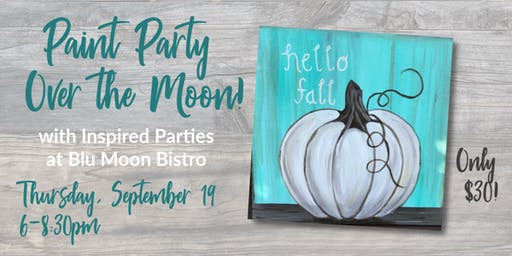 Paint Party Over the Moon!
