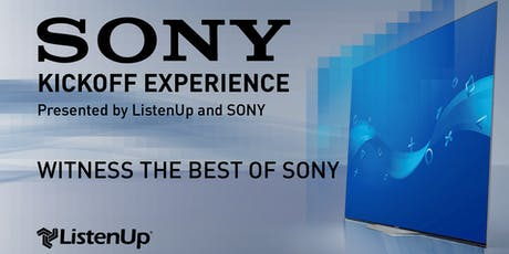 The SONY Kickoff Experience at ListenUp Denver tickets