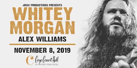 Whitey Morgan w/ Alex Williams at Cargo Concert Hall tickets