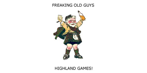 2019 Freaking Old Guys (and gals) Masters Only Highland Games