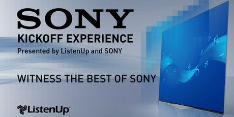 The SONY Kickoff Experience at ListenUp Boulder tickets