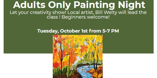 Adults Only Acrylic Painting with Bill Welty