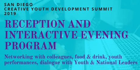 San Diego Creative Youth Development Summit Reception & Program tickets