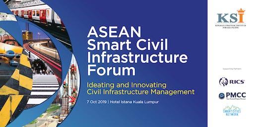 ASEAN SMART CIVIL INFRASTRUCTURE FORUM