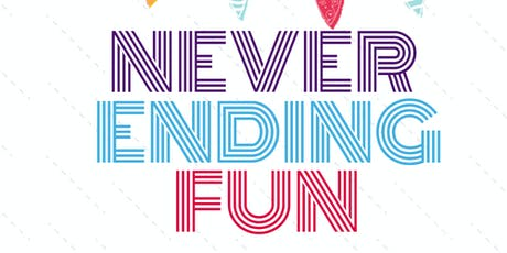 NEVER ENDING FUN tickets