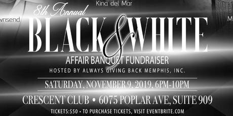 8th Annual Black & White Affair Banquet Fundraiser tickets