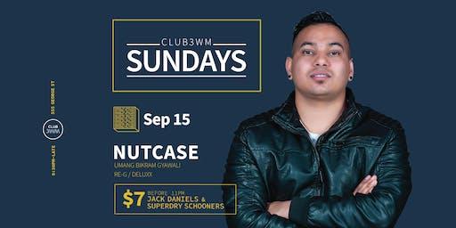 Club3wm Sundays ft. DJ NUTCASE