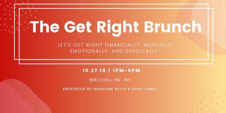 The Get Right Brunch tickets
