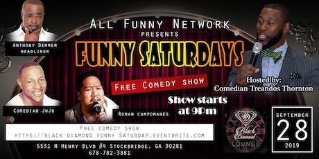 Funny Saturdays Comedy Show ( Lounge Black Diamond) tickets