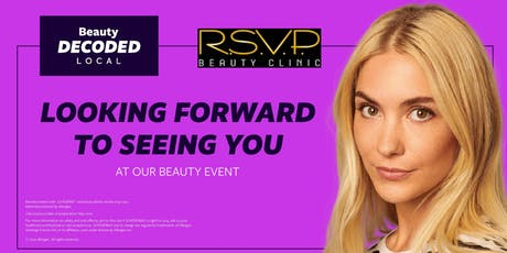 Beauty Decoded Local - RSVP Beauty Clinic tickets