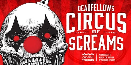 Deadfellows Circus of Screams tickets