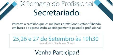 IX EDIÇÃO DA SEMANA DO PROFISSIONAL EM SECRETARIADO tickets