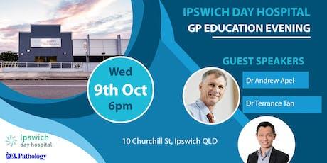 Ipswich Day Hospital GP Education Evening tickets