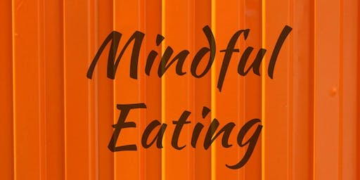 Mindful Eating Series - October class