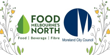 Melbourne's North Food Group Business Briefing and Networking Forum tickets