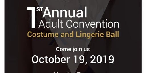1st Annual Adult Convention Costume and Lingerie Ball