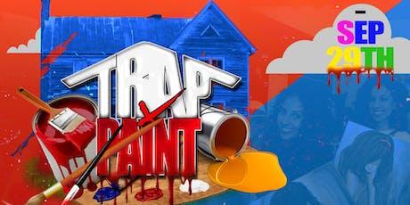 TRAP & PAINT - L'z & Ez tickets