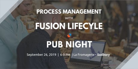 Process Management with Fusion Lifecycle - Sudbury tickets