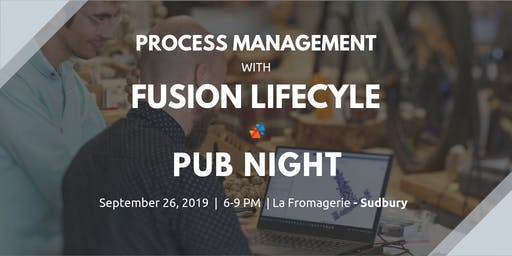 Process Management with Fusion Lifecycle - Sudbury