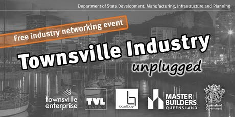Townsville Industry Unplugged - Townsville - 26 September 2019 tickets