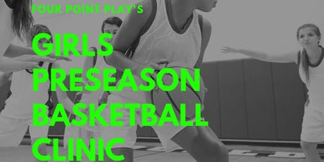 Pre-Season Basketball Clinic - Girls tickets