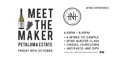NHH Meet The Maker - PETALUMA WINE TASTING -  Friday 18th October tickets