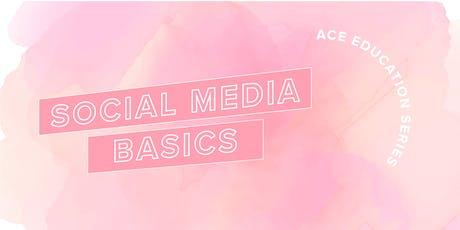 ACE Education Series: Social Media Basics tickets