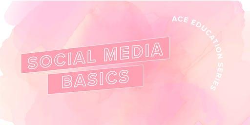 ACE Education Series: Social Media Basics