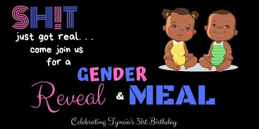 Tyneia's 31 Birthday Dinner and Gender Reveal