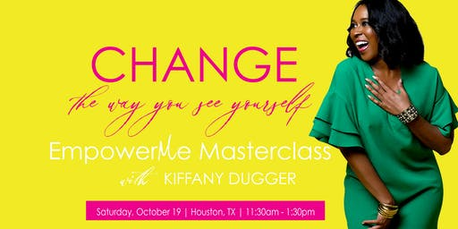 Change the Way You See Yourself Masterclass