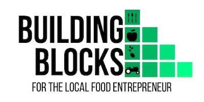 Building Blocks for the Local Food Entrepreneur: Market Gardening 101