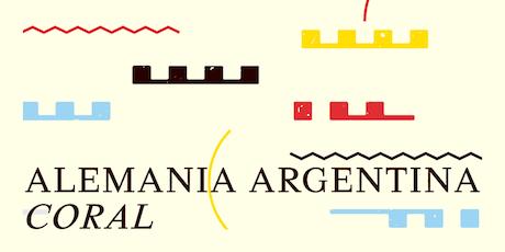 ALEMANIA ARGENTINA CORAL tickets