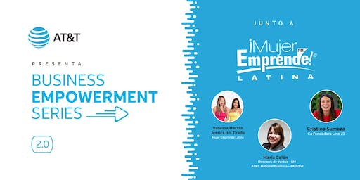 AT&T Business Empowerment Series con Mujer Emprende Latina