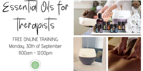 Essential oils for Therapist - FREE Online training tickets