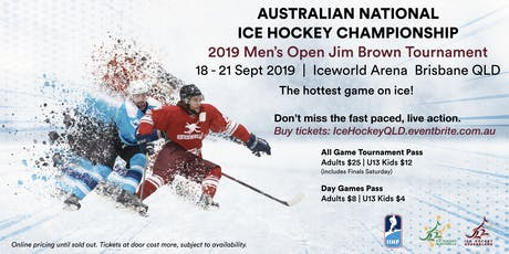 2019 AUSTRALIAN NATIONAL ICE HOCKEY TOURNAMENT - Jim Brown Championship tickets