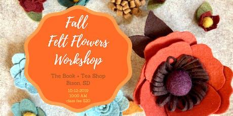 Fall Felt Flowers (The Book + Tea Shop Bison, SD) tickets