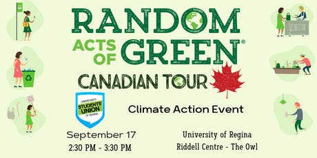 Random Acts of Green: Climate Action Event - Regina, SK tickets