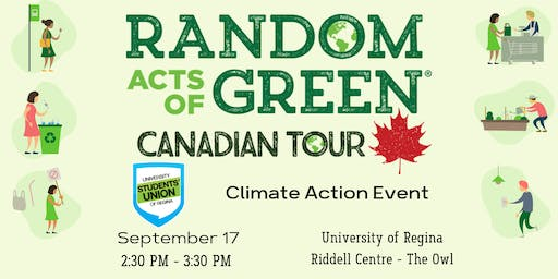 Random Acts of Green: Climate Action Event - Regina, SK