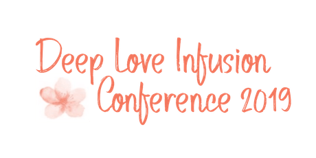 Deep Love Infusion Conference tickets