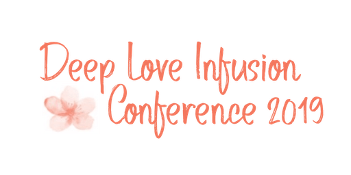 Deep Love Infusion Conference