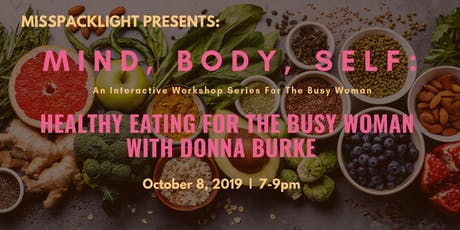 Healthy Eating For The Busy Woman tickets