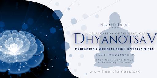 Dhyanotsav - A Celebration of Meditation