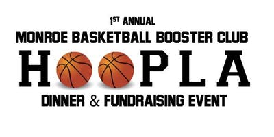 First Annual Monroe Basketball Booster Club HOOPLA Dinner and Fundraising Event