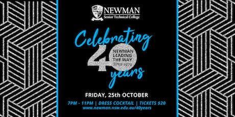 Newman College 40th Anniversary Celebration tickets