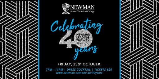 Newman College 40th Anniversary Celebration